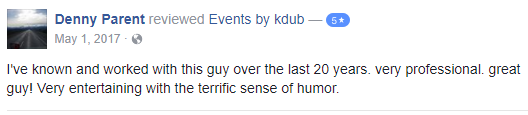 Review from facebook about great wedding services. DJ Kdub, MC, DJ, Music, Oregon, Entertainment, Receptions, Weddings, Speaker system, Reviews DJ Kdub, MC, DJ, Music, Oregon, Entertainment, Receptions, Weddings, Speaker system, Reviews